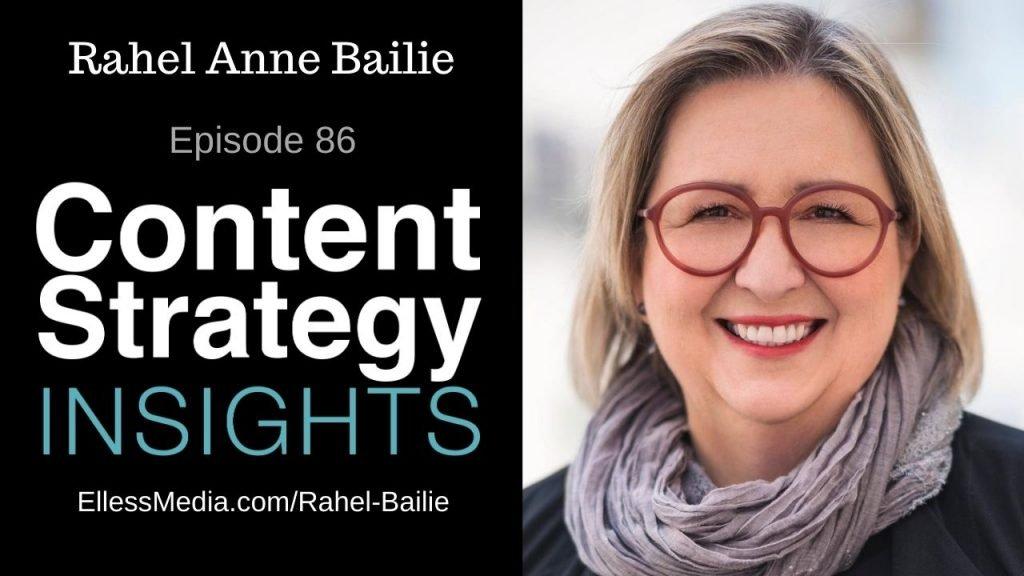 Rahel Anne Bailie: The Content Empress – Episode 86