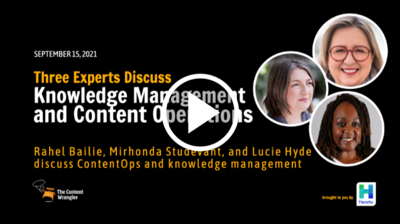 The Content Wrangler: Three Experts Discuss Knowledge Management and Content Operations