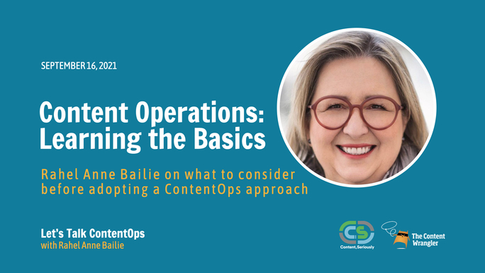 The Content Wrangler: Let's Talk Content Operations - Episode 1: Learning the Basics